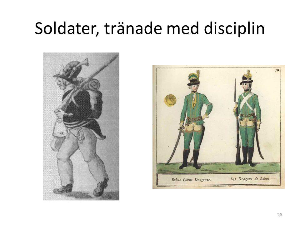 Soldater, tränade med disciplin 26