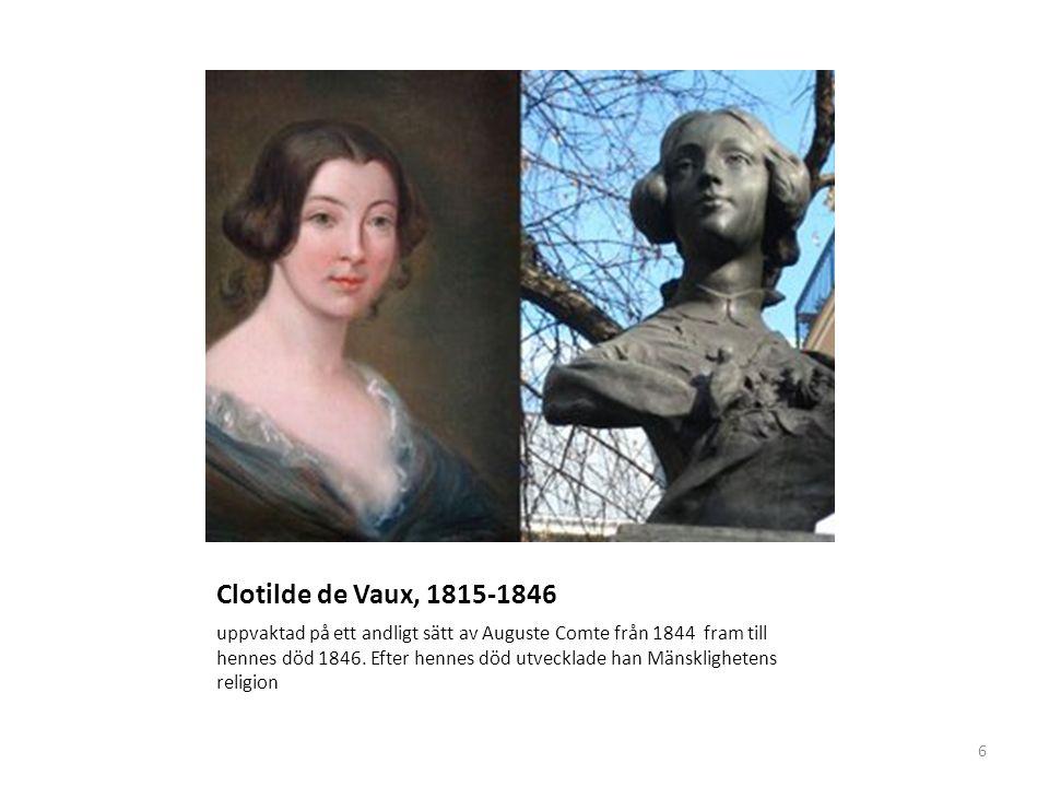 Clotilde de Vaux, 1815-1846 uppvaktad på ett andligt sätt av Auguste Comte från 1844 fram till hennes död 1846.