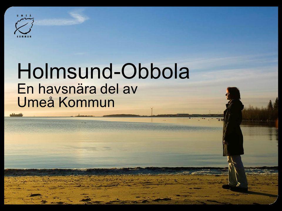 En havsnära del av Umeå Kommun Holmsund-Obbola