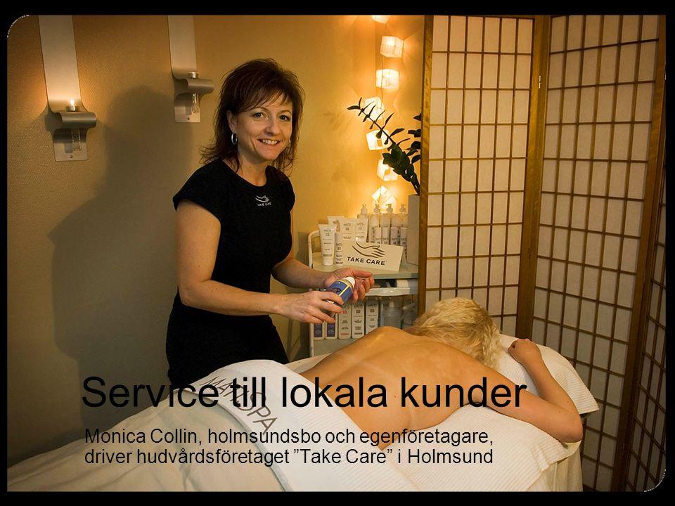 """Service till lokala kunder Monica Collin, holmsundsbo och egenföretagare, driver hudvårdsföretaget """"Take Care"""" i Holmsund"""