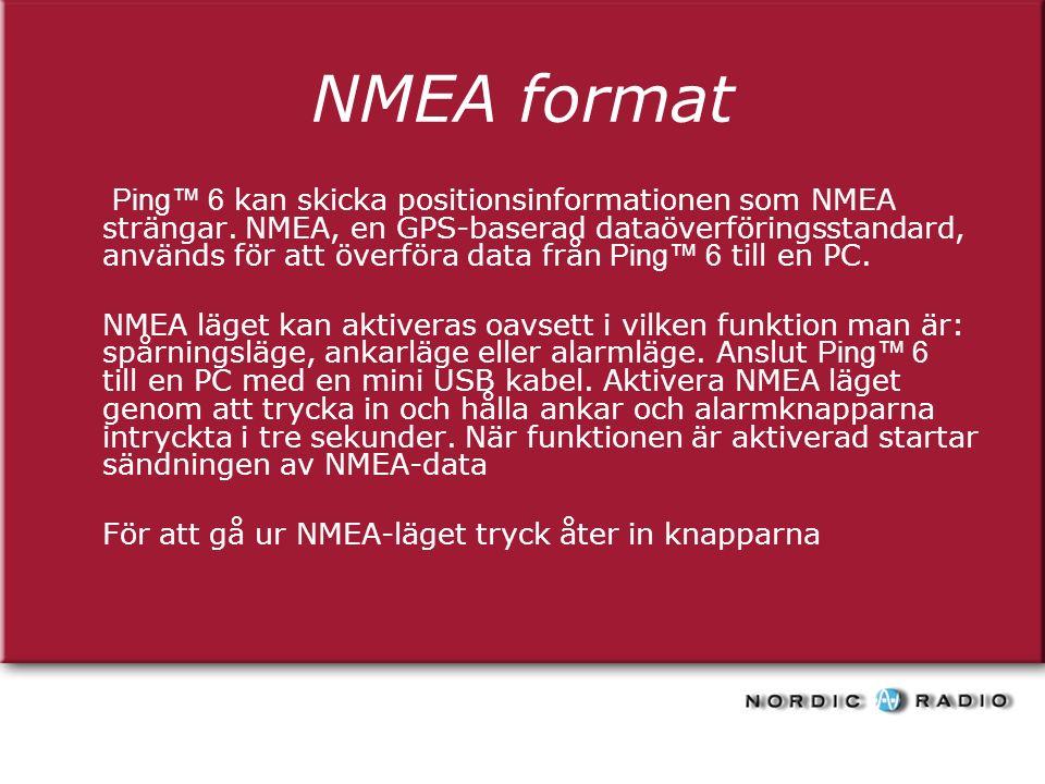 NMEA format Ping™ 6 kan skicka positionsinformationen som NMEA strängar.