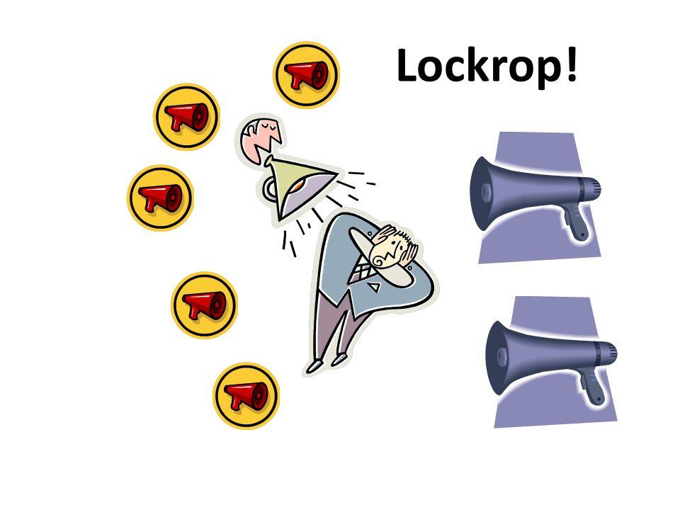 Lockrop!