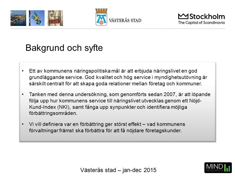 Västerås stad – jan-dec 2015 Ett av kommunens näringspolitiska mål är att erbjuda näringslivet en god grundläggande service.