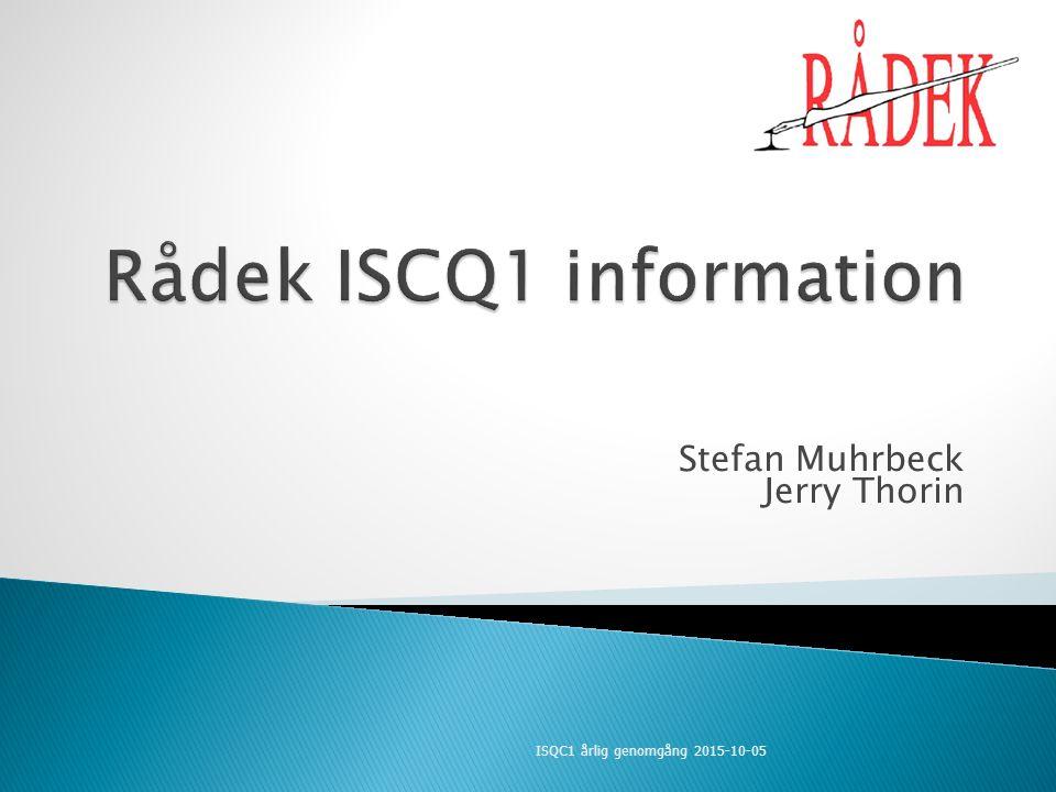 Stefan Muhrbeck Jerry Thorin ISQC1 årlig genomgång 2015-10-05
