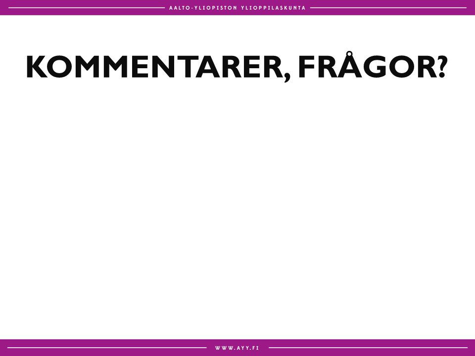KOMMENTARER, FRÅGOR