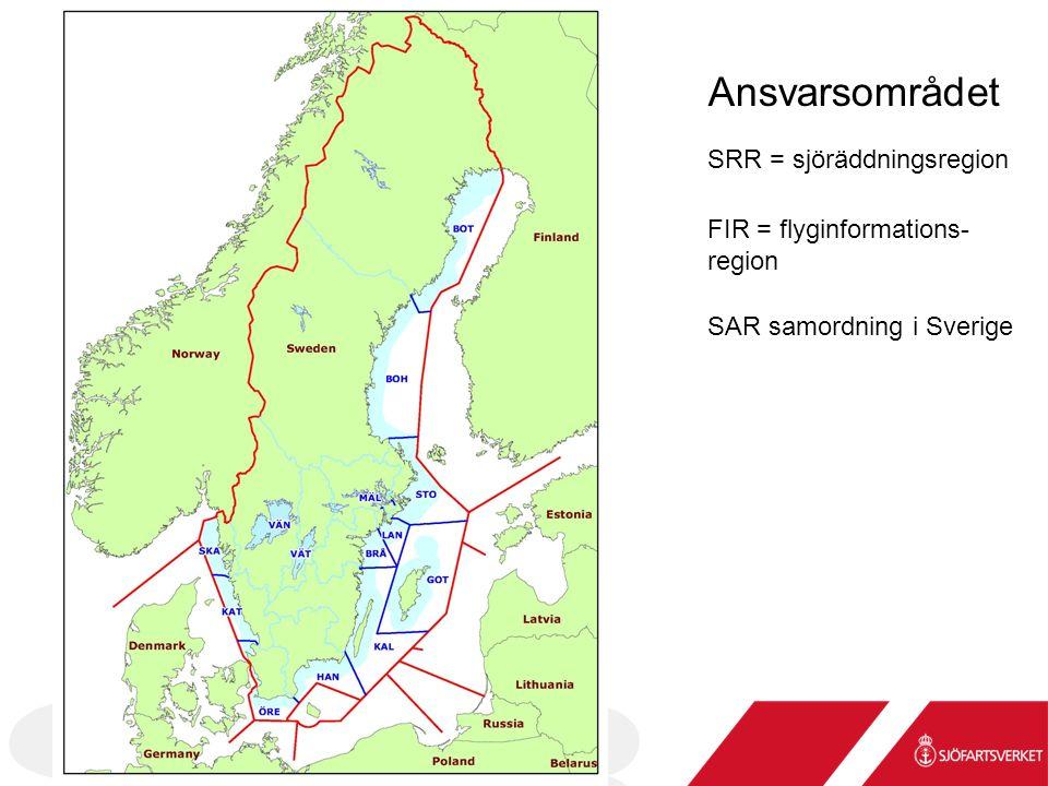 FIR = flyginformations- region SRR = sjöräddningsregion Ansvarsområdet SAR samordning i Sverige