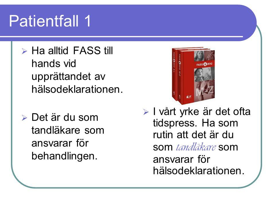 Patientfall 5  Terapiplan: Ex 36 lagning 26/o. Planering: Ny tid bokas om 1 vecka.