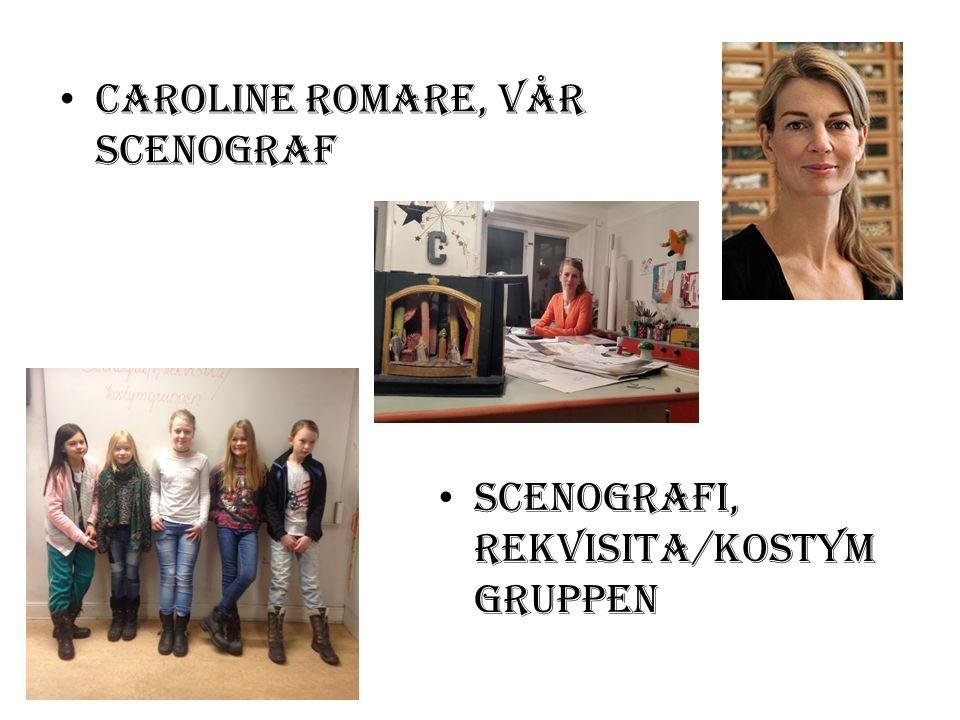 Caroline Romare, vår scenograf scenografi, rekvisita/kostym gruppen
