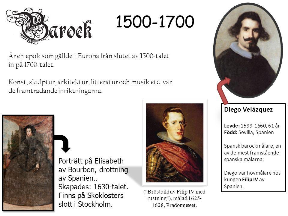 Diego Velázquez Levde: 1599-1660, 61 år Född: Sevilla, Spanien Spansk barockmålare, en av de mest framstående spanska målarna. Diego var hovmålare hos