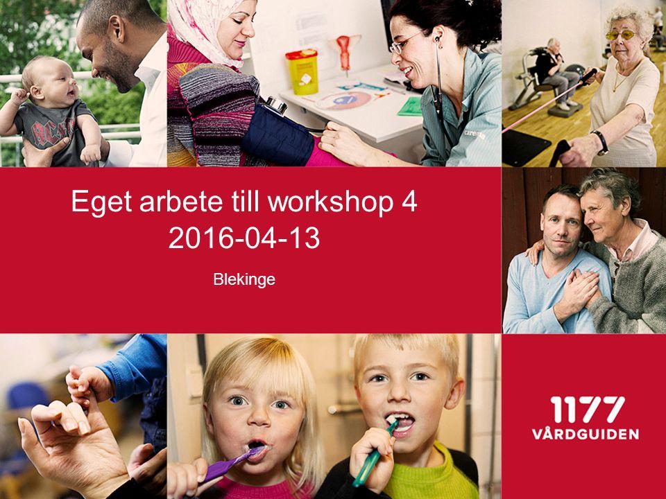 Eget arbete till workshop 4 2016-04-13 Blekinge