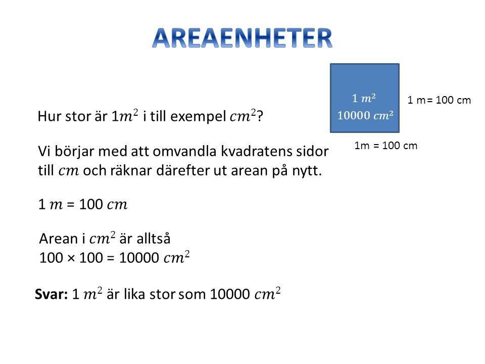 1m = 100 cm