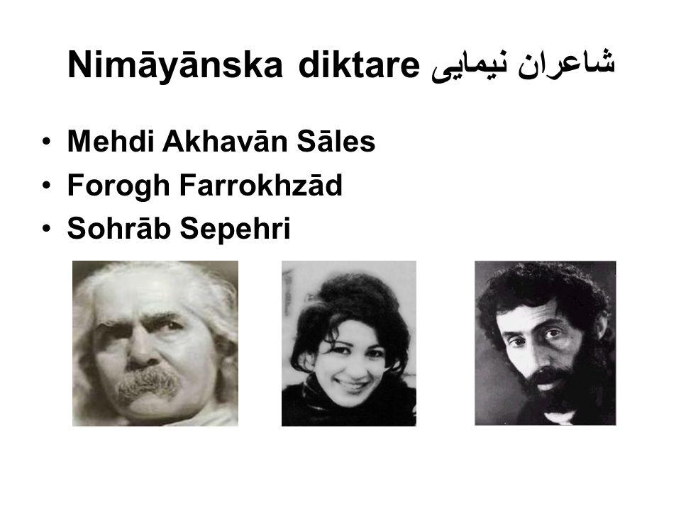 Nimāyānska diktare شاعران نیمایی Mehdi Akhavān Sāles Forogh Farrokhzād Sohrāb Sepehri