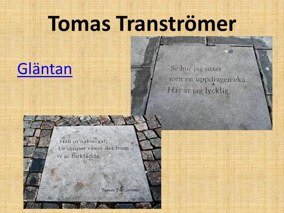 Tomas Tranströmer Gläntan