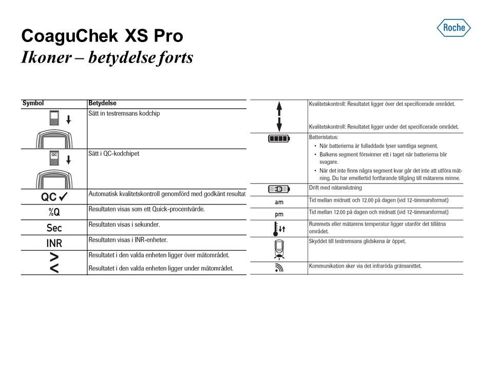 CoaguChek XS Pro Huvudmeny Huvudmeny Patienttest Kontrolltest Granska resultat Inställningar