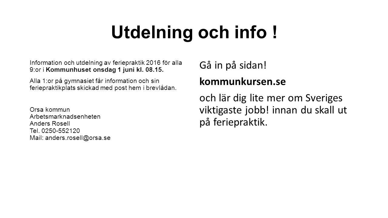Utdelning och info .