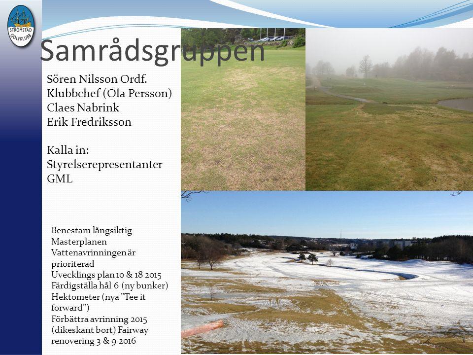 Sören Nilsson Ordf. Klubbchef (Ola Persson) Claes Nabrink Erik Fredriksson Kalla in: Styrelserepresentanter GML Tuff start på golfåret 2013!! Benestam