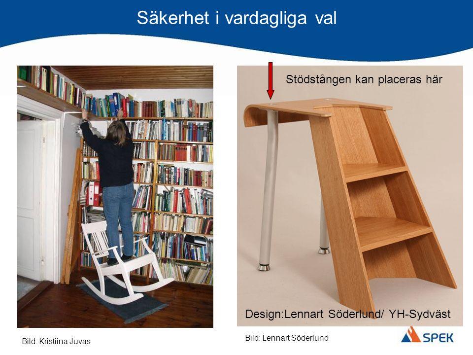 Säkerhet i vardagliga val Design:Lennart Söderlund/ YH-Sydväst Stödstången kan placeras här Bild: Kristiina Juvas Bild: Lennart Söderlund