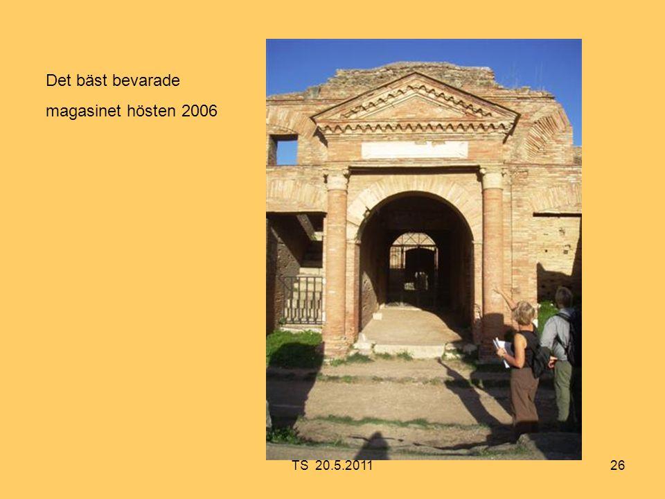 26 Det bäst bevarade magasinet hösten 2006 TS 20.5.2011