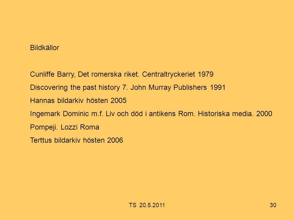 30 Bildkällor Cunliffe Barry, Det romerska riket.