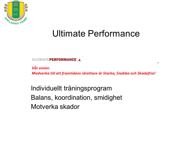 Individuellt träningsprogram Balans, koordination, smidighet Motverka skador