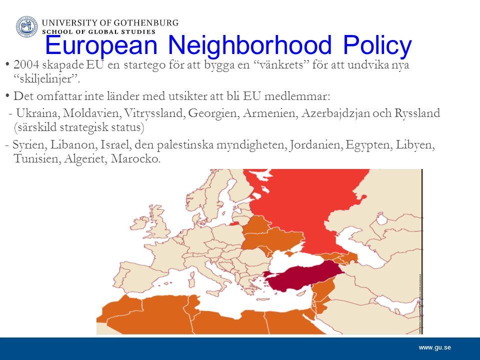 www.gu.se European Neighborhood Policy 2004 skapade EU en startego för att bygga en vänkrets för att undvika nya skiljelinjer .