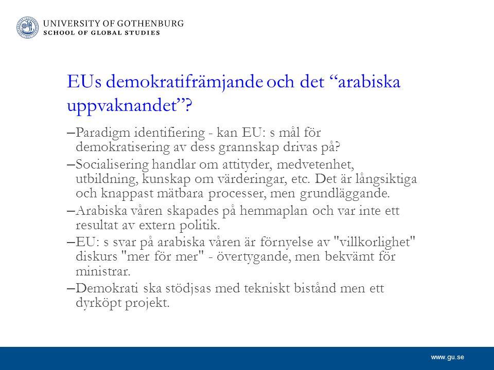 www.gu.se EUs demokratifrämjande och det arabiska uppvaknandet .