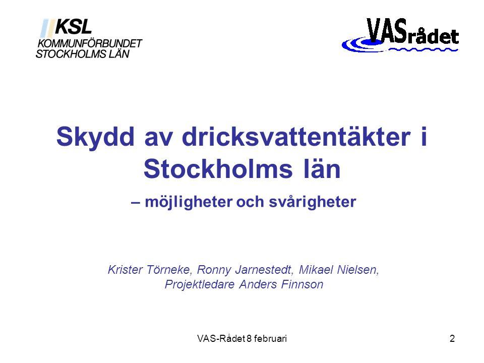 2 Skydd av dricksvattentäkter i Stockholms län – möjligheter och svårigheter Krister Törneke, Ronny Jarnestedt, Mikael Nielsen, Projektledare Anders F