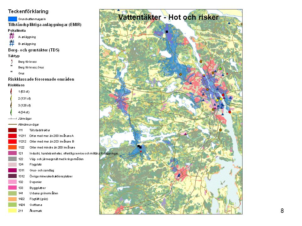 VAS-Rådet 8 februari9 Möjligheter att skydda vattentäkten