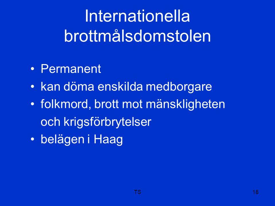 Internationella brottmålsdomstolen Permanent kan döma enskilda medborgare folkmord, brott mot mänskligheten och krigsförbrytelser belägen i Haag TS18