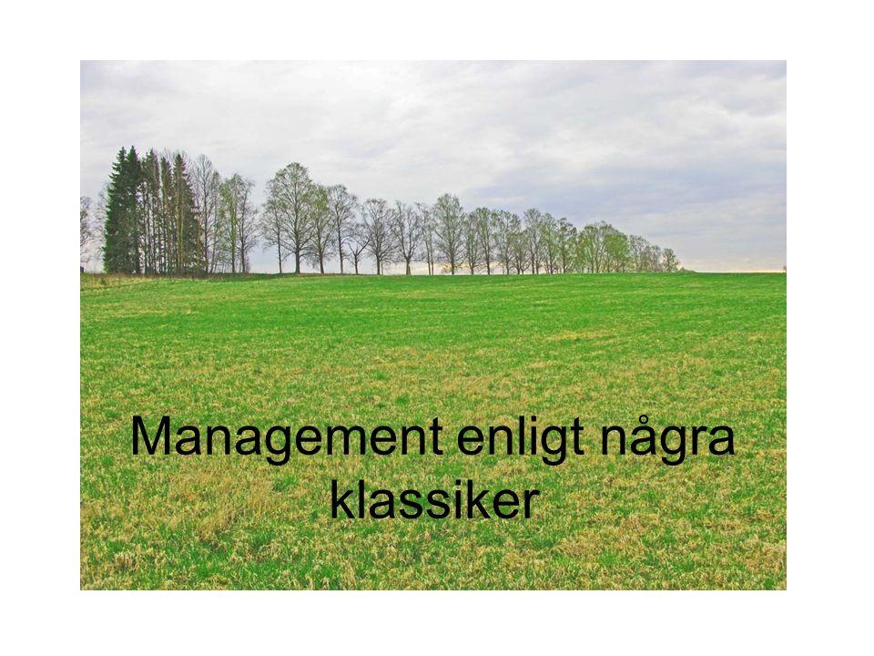 Management enligt några klassiker