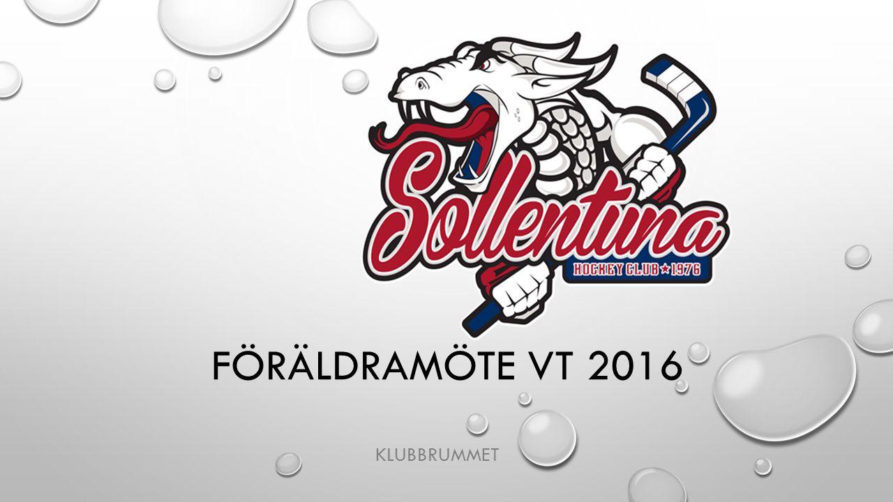 FÖRÄLDRAMÖTE VT 2016 KLUBBRUMMET