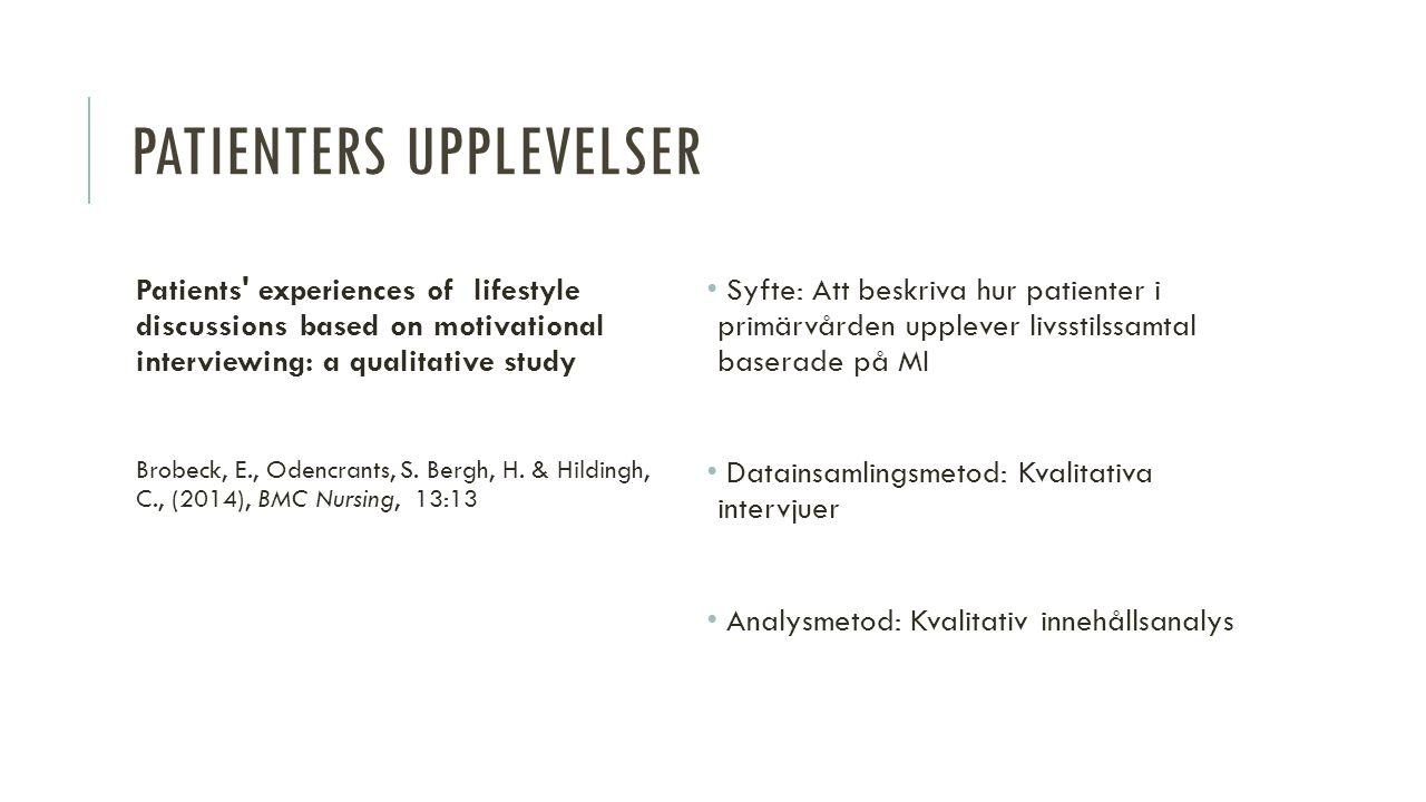SKILLNADER MOT ANDRA DISCIPLINER Många yrkesgrupper använder MI: Läkare – följsamhet Fysioterapeuter – fysisk aktivitet Arbetsterapeuter – aktivitet Psykologer, kuratorer – missbruk, psykisk hälsa Överlappar sjuksköterskans användning av MI