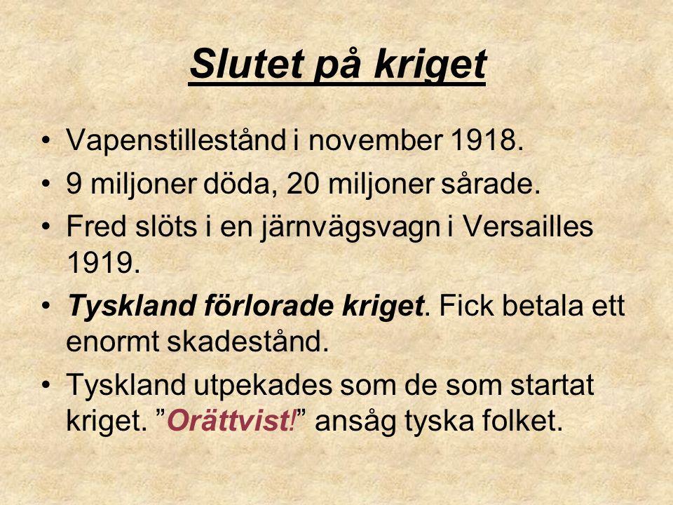Slutet på kriget Vapenstillestånd i november 1918.