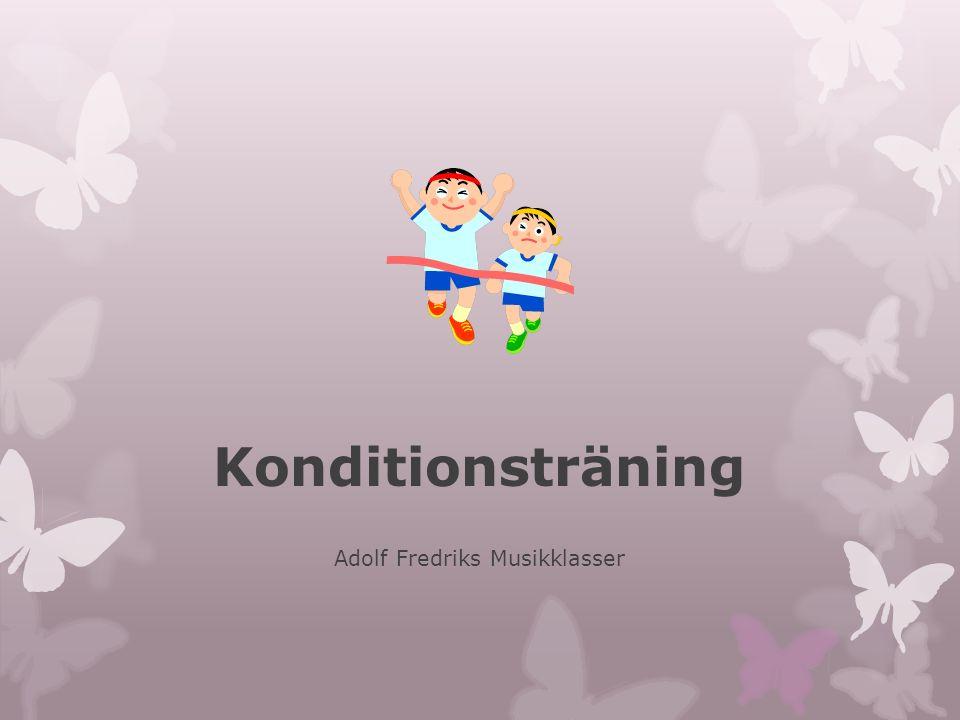 Konditionsträning Adolf Fredriks Musikklasser
