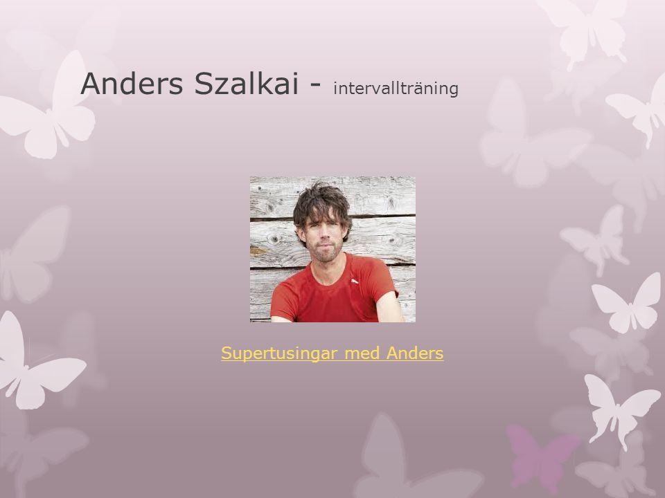 Anders Szalkai - intervallträning Supertusingar med Anders