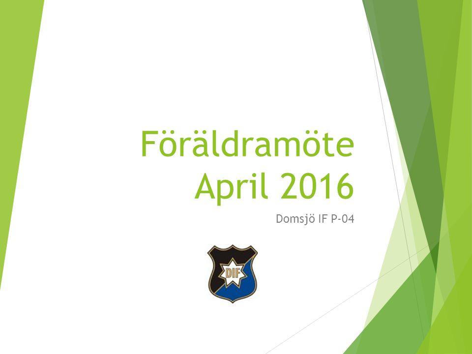 Föräldramöte April 2016 Domsjö IF P-04