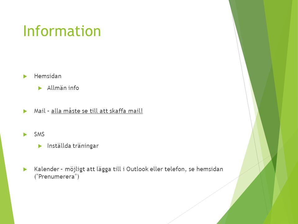 Information  Hemsidan  Allmän info  Mail – alla måste se till att skaffa mail.
