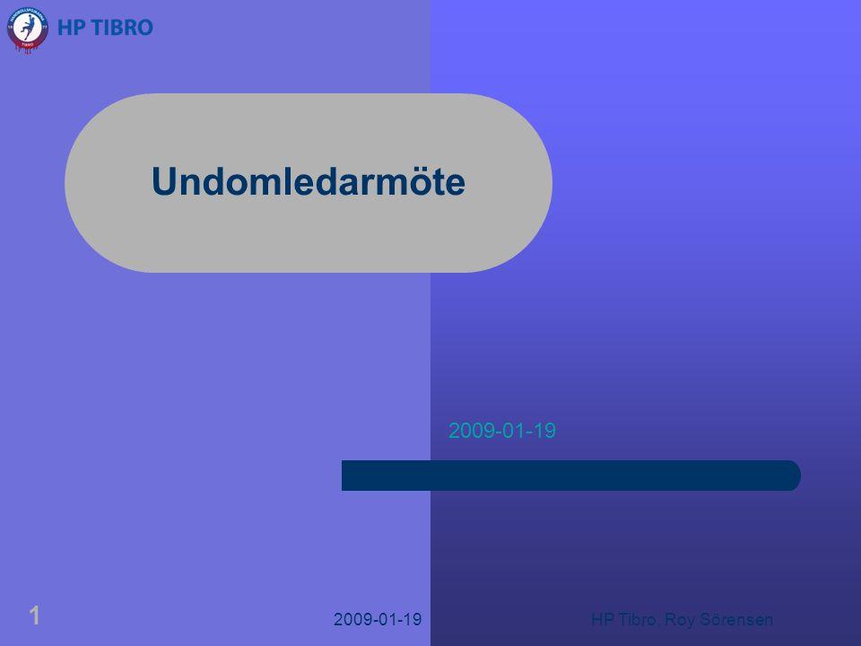 2009-01-19HP Tibro, Roy Sörensen 1 Undomledarmöte 2009-01-19