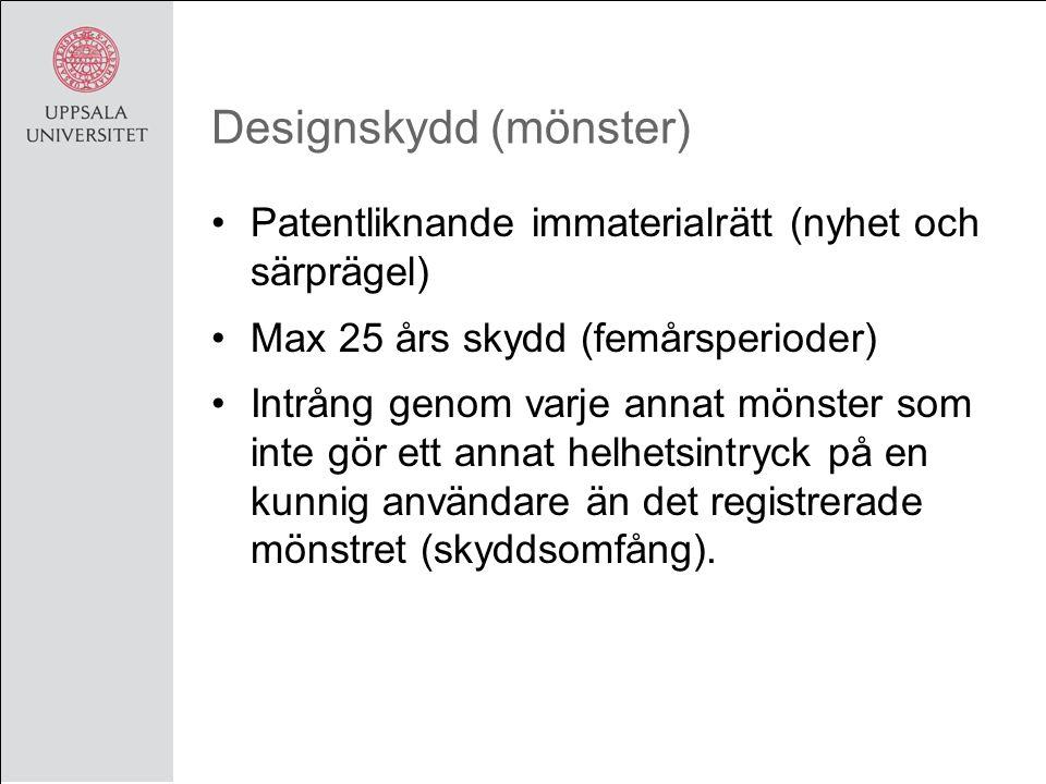 Designskydd (mönster) Patentliknande immaterialrätt (nyhet och särprägel) Max 25 års skydd (femårsperioder) Intrång genom varje annat mönster som inte gör ett annat helhetsintryck på en kunnig användare än det registrerade mönstret (skyddsomfång).