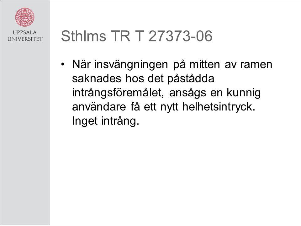 Sthlms TR T 27373-06 När insvängningen på mitten av ramen saknades hos det påstådda intrångsföremålet, ansågs en kunnig användare få ett nytt helhetsintryck.