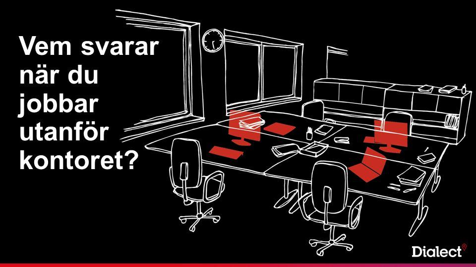 Vem svarar när du jobbar utanför kontoret