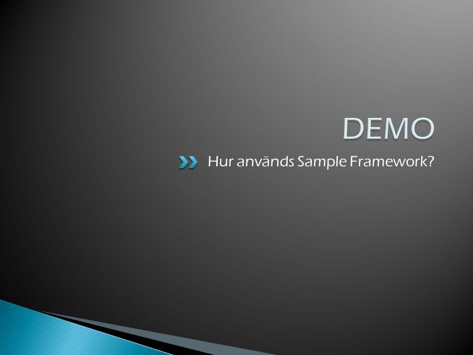 Hur används Sample Framework