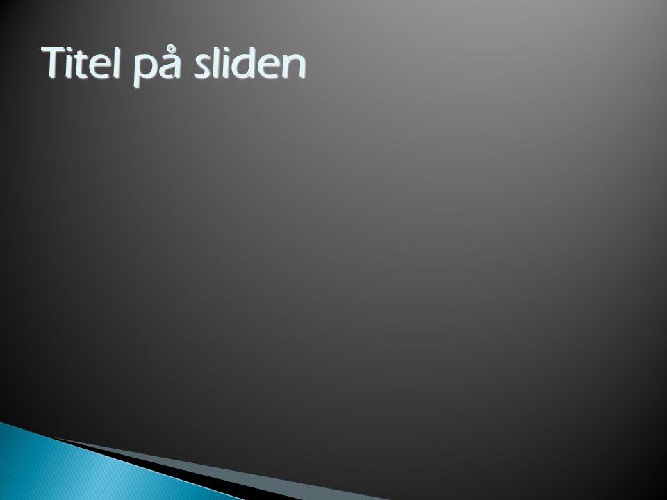 Titel på sliden