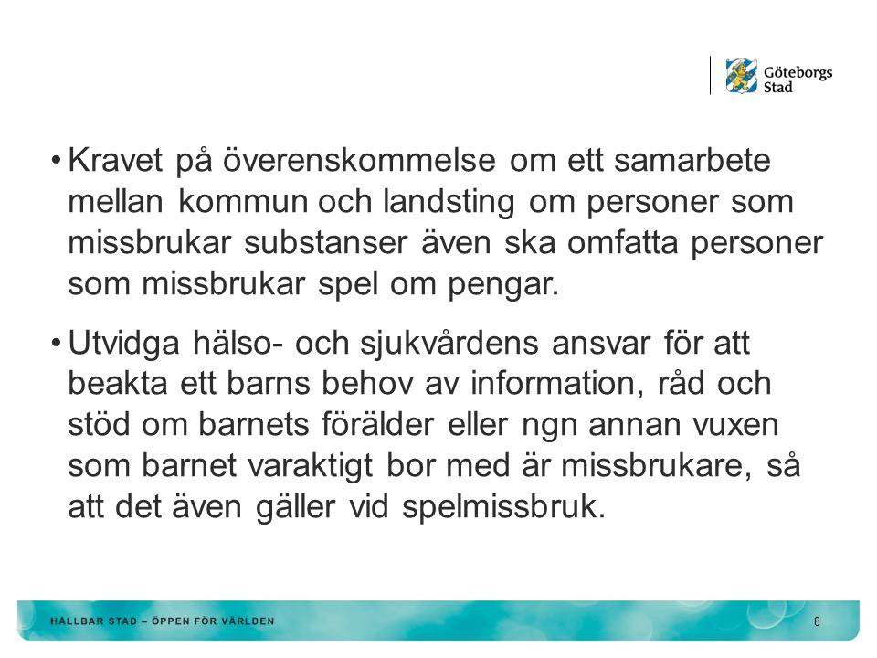 KONTAKT: tommy.augustsson@socialresurs.goteborg.se