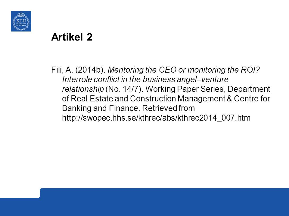 Artikel 2 Fili, A.(2014b). Mentoring the CEO or monitoring the ROI.