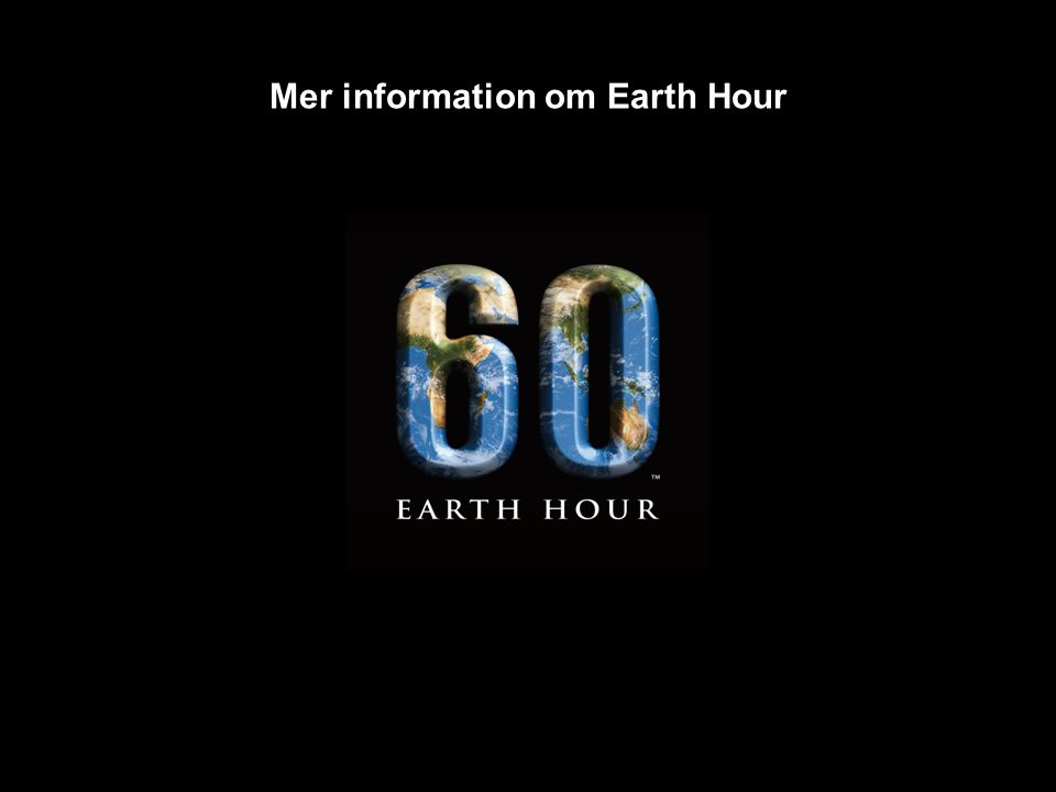 Mer information om Earth Hour