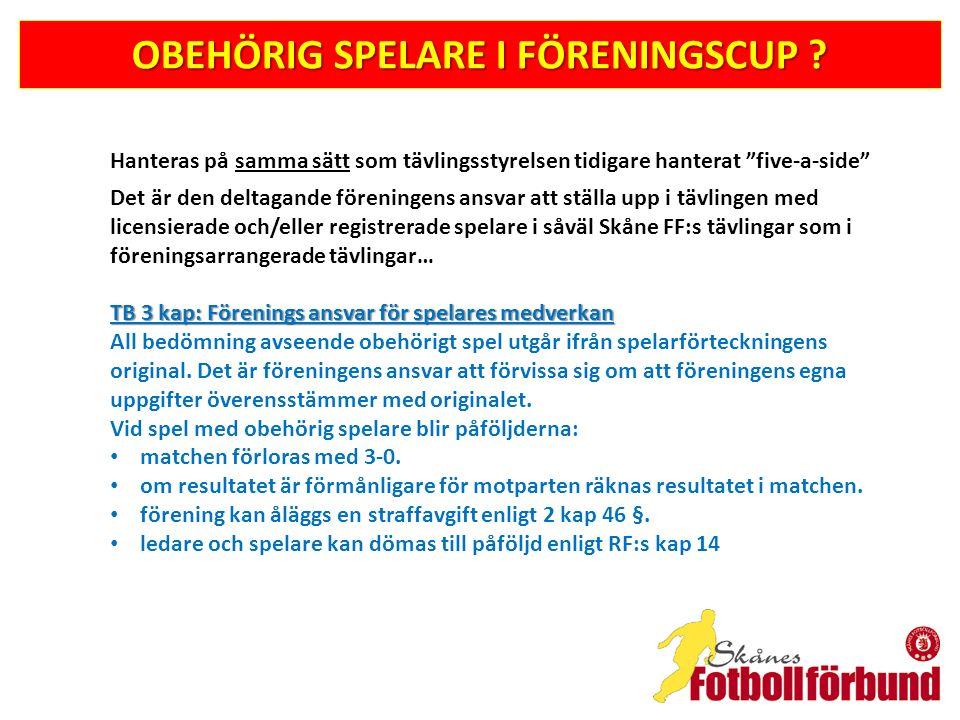OBEHÖRIG SPELARE I FÖRENINGSCUP .
