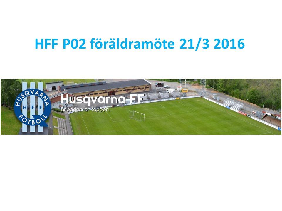 HFF P02 föräldramöte 21/3 2016