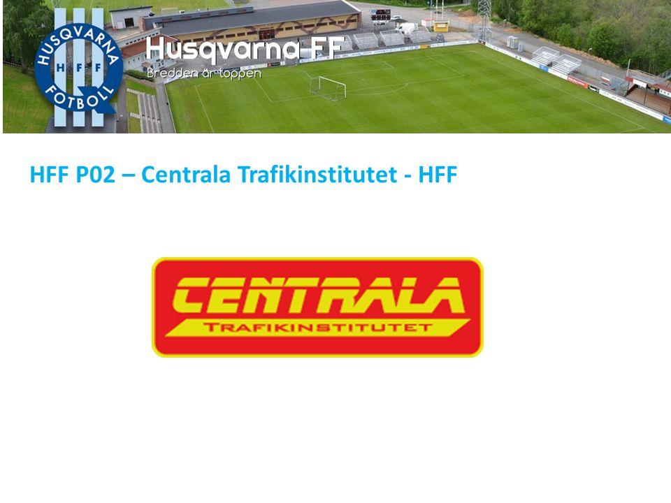HFF P02 – Centrala Trafikinstitutet - HFF