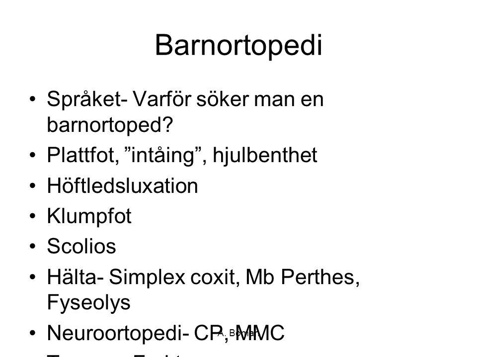 A. Boman Barnortopedi Språket- Varför söker man en barnortoped.